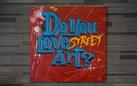 Do you love Street Art?