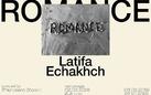 Latifa Echakhch. Romance