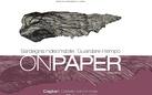 On Paper VI - Sardegna indecifrabile. Guardare il tempo
