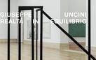 Giuseppe Uncini. Realtà in equilibrio